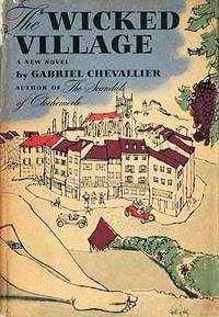 The Wicked Village: The Scandals of Clochemerle