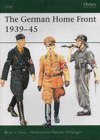 The German Home Front 1939-45 (Elite) by Brian Davis - Paperback - October 23, 2007 - from O.L.D. Books and Biblio.com