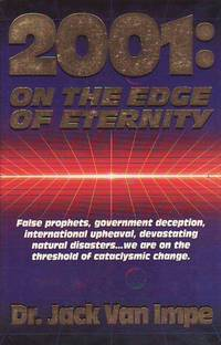 2001: On the Edge of Eternity by  Jack Van Impe - Paperback - 1996 - from BOOX and Biblio.co.uk