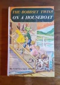 The Bobbsey Twins On A Houseboat by Hope, Laura Lee - 1915