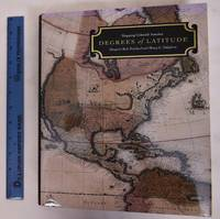image of Degrees of Latitude: Mapping Colonial America