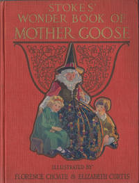 Stokes' Wonder Book of Mother Goose