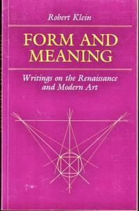 Form and Meaning: Writings on the Renaissance and Modern Art