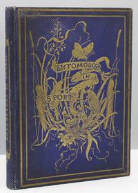 Entomology in Sport, and Entomology in Earnest.