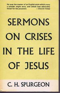 Sermons on Crises in the Life of Jesus