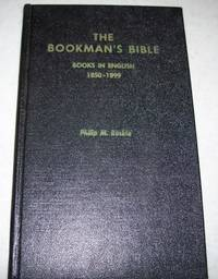 The Bookman's Bible: A Coded Guide to the Pricing of Antiquarian Books, Books in English 1850-1899