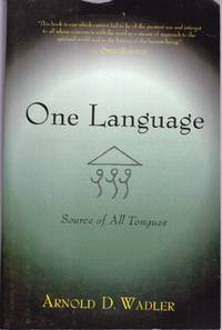One Language, Source of All Tongues.