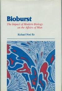 image of Bioburst. The Impact of Modern Biology On The Affairs of Man