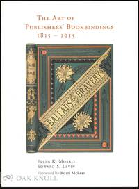 ART OF PUBLISHERS' BOOKBINDINGS 1815-1915.|THE