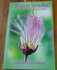 image of Prairie Smoke: Writings From the Heartland