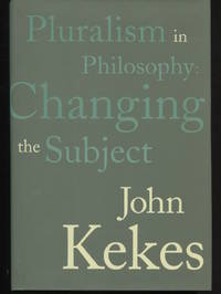 Pluralism in Philosophy: Changing the Subject.
