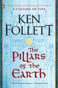 image of The Pillars of the Earth: A Novel (Kingsbridge)