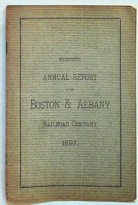 Thirtieth Annual Report of the Directors of the Boston & Albany Railroad Company to the Stockholders
