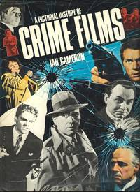 A Pictorial History of Crime Films