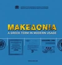 MACEDONIA: A Greek Term in Modern Usage