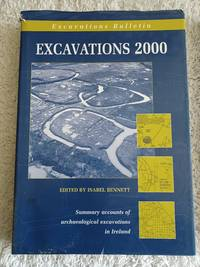 image of Excavations 2000 - Summary accounts of archeological excavations in Ireland