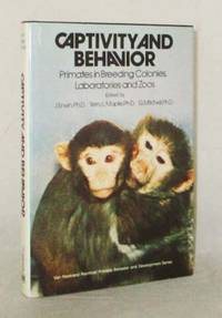 Captivity and Behaviour.  Primates in Breeding Colonies, Laboratories and Zoos