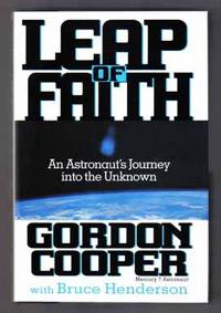 image of Leap of Faith: An Astronaut's Journey into the Unknown  - 1st Edition/1st  Printing