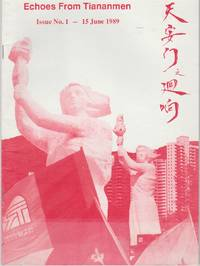 Echoes Of Tiananmen Issue No 1 (June 1989)