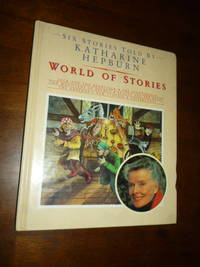 image of World of Stories: Six Stories Told by Katherine Hepburn