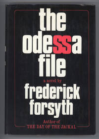 THE ODESSA FILE by  Frederick Forsyth - Signed First Edition - 1972 - from L. W. Currey, Inc. (SKU: 138938)