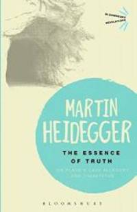 The Essence of Truth: On Plato's Cave Allegory and Theaetetus (Bloomsbury Revelations) by Martin Heidegger - Paperback - 2013-03-01 - from Books Express (SKU: 147252571Xn)