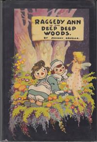 Raggedy Ann in the Deep Deep Woods