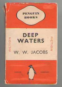 Deep Waters by  W. W Jacobs - Paperback - Reprint - 1937 - from Mystery Cove Book Shop and Biblio.com