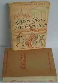 Letzter Glanz der Märchenstadt Wien um 1900