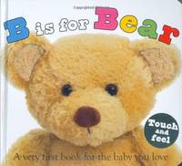 image of B Is for Bear: A Very First Book for the Baby You Love (ABC Books)