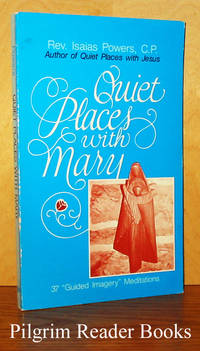 Quiet Places With Mary: 37 Guided Imagery Meditations.