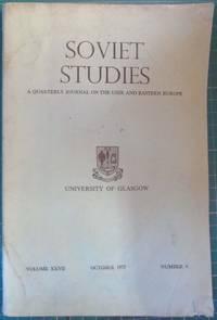 Soviet Studies Volume XXVII October 1975 Number 4