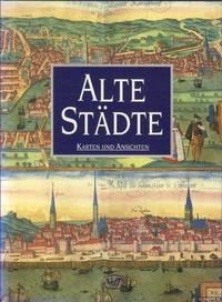 image of Alte Städte. Karten und Ansichten