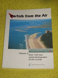 Norfolk from the Air, Volume 2