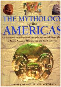 image of THE MYTHOLOGY OF THE AMERICAS: