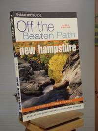 New Hampshire Off the Beaten Path, 6th Edition (Off the Beaten Path Series)