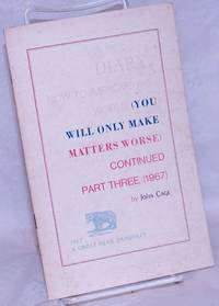 image of Diary: how to improve the world (you will only make matters worse) continued part three (1967)