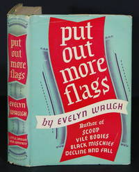 Put Out More Flags by Waugh, Evelyn - 1942