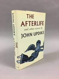 The Afterlife, and Other Stories by  John Updike - First Edition, First Printing - 1994 - from DuBois Rare Books (SKU: 004392)