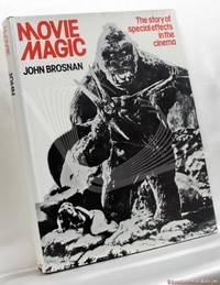 Movie Magic: The Story of Special Effects in the Cinema
