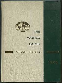 The 1964 World Book Reviewing Events of 1963 Year Book: An Annual Supplement to The World Book Encyclopedia