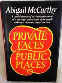 Private Faces/ Public Places:  Abigail McCarthy - A Candid Portrait of an American Woman