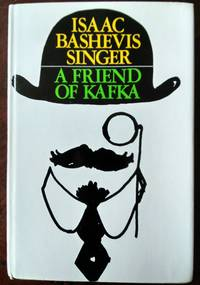 A Friend Of Kafka, And Other Stories