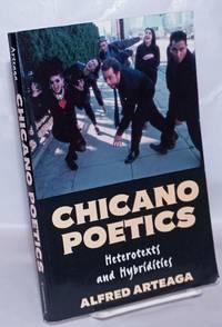image of Chicano Poetics: heterotexts & hybridities