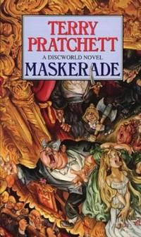 Maskerade: A Discworld Novel: 18 by Pratchett, Terry