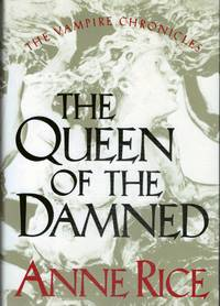The Queen Of The Dead; The Third Book  In The Vampire Chronicles
