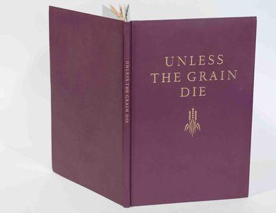 Augustine, Saint, 354-430 ad- Ignatius, Saint, Bishop of Antioch - - - Unless the Grain Die. - Worce...