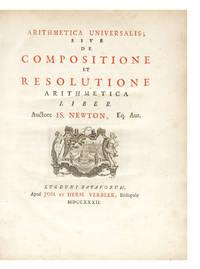Arithmetica Universalis; sive de Compositione et Resolutione Arithmetica Liber