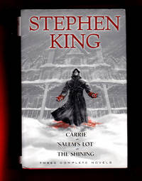 Carrie; Salems Lot; The Shining/ Stephen King / Three Complete Novels by  Stephen King - 1st Edition - 2002 - from Singularity Rare & Fine (SKU: 001251)