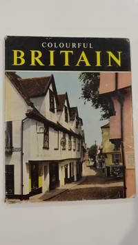 Colourful Britain by A N Court - First Edition - from Lems Bookshop (SKU: 2588)